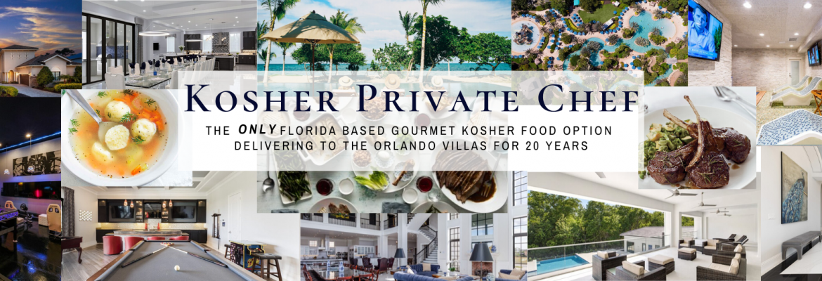 Kosher Private Chefs, Gourmet Meal Delivery, Orlando & Miami Villas