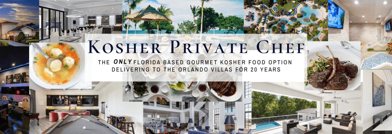 Kosher Private Chefs, Gourmet Meal Delivery, Orlando & Miami Villas